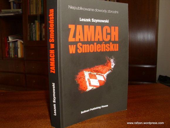 Leszek Szymowski_Zamach w Smoleńsku