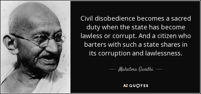 civil-disobedience-becomes-a-sacred-duty-when-the-state-has-become-lawless-or-corrupt-mahatma-gandhi.jpg