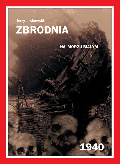 zbrodnia-na-morzu-bialym-1940-jaskowski.jpg